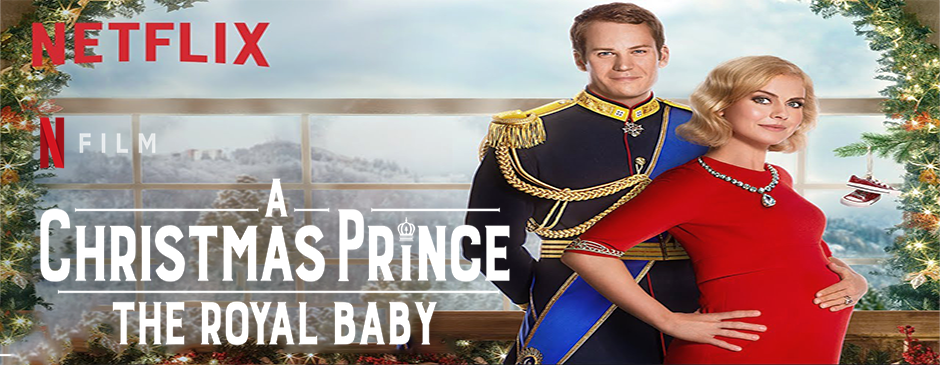 A Christmas Prince-The Royal Baby-Current Music
