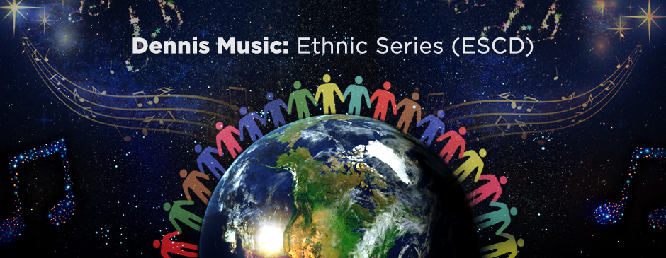 Dennis Music Ethnic Collection (ESCD)